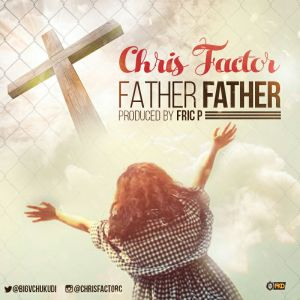 father father chris factor