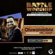 OLUWALONIBISI LIVE IN BATTLE WORSHIP CONCERT TOUR