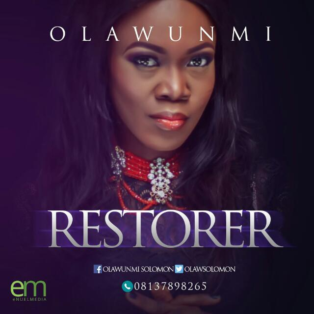 #Lyrics : Restorer - Olawunmi (@olawsolomon ) #RestorerByOlawunmi || Cc @pricherman116