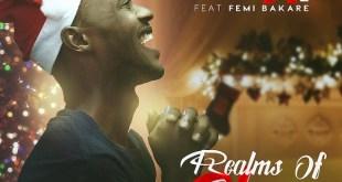 REALMS OF GLORY - A+[@APLUS155] ft Femi Bakare