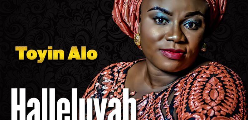 #Music : Halleluyah (Audio + Video) –  Toyin Alao    @Esteban_Praise