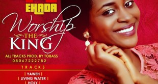 #Music : Worship The Kings - Juliana Ehada