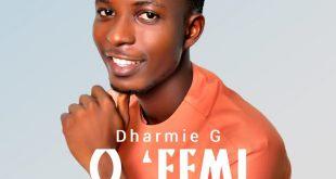 o femi by dharmie G