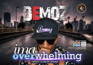 IMA OVERWHELMING by DEMOZ