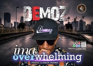 IMA OVERWHELMING by DEMOZ