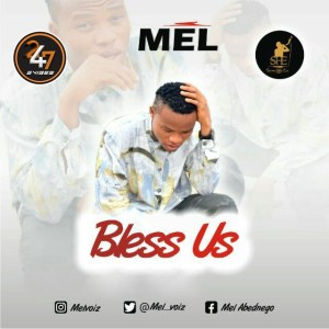 bless us by mel