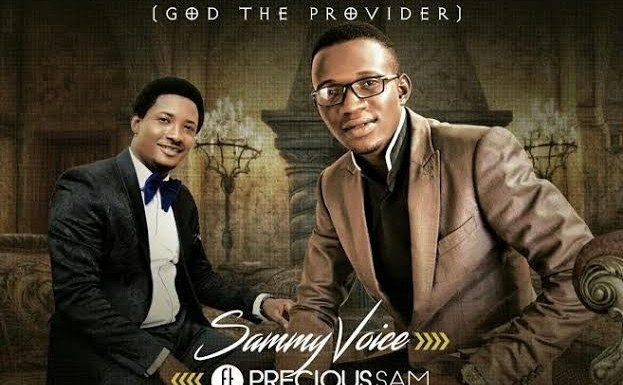 #Music : Jehovah Jireh – Sammy Voice ft Precious Sam (@Sammyvoice4real) || @9jabasemp3