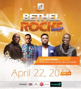 EVENTS: The Bethel Rocks Gospel Festival 2017 | @5iveMusicGroup