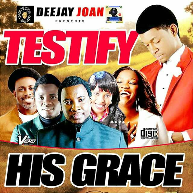 #Mixtape : Testify His Grace (Gospel Mix) - Dj Joan #DaLadyBoss. (@djJoan)
