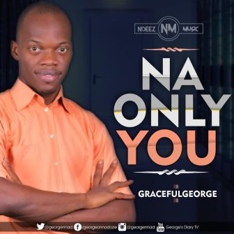 Graceful George - NA ONLY YOU