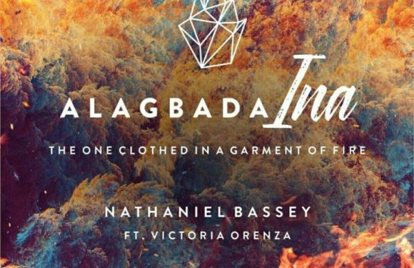 Audio : Alagbada Ina – Nathaniel Bassey Ft Victoria Orenze | @Nathanielblow