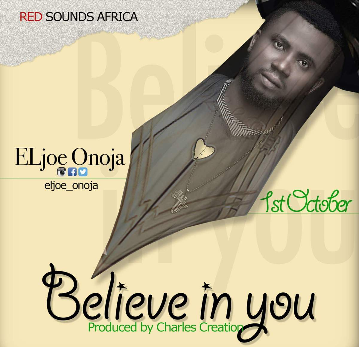 "EL'JOE  PREMIERS NEW SINGLE ""BELIEVE IN YOU"" @eljoe_onoja"