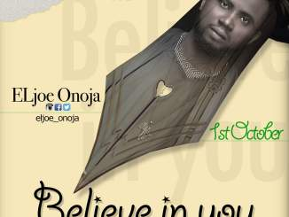 BELIEVE IN YOU - lyrics by eljoe