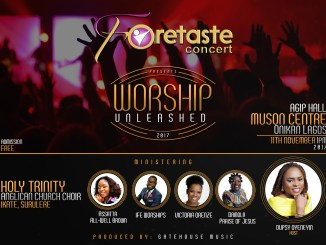 """Event: Foretaste Concert Presents """"Worship Unleashed """" with Host Dupsy Oyeneyin"""