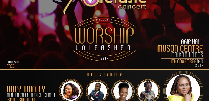 "Event: Foretaste Concert Presents ""Worship Unleashed "" with Host Dupsy Oyeneyin 