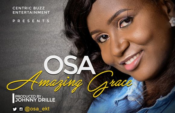 """OSA PREMIERS NEW SINGLE 'AMAZING GRACE"""" (PRODUCED BY JOHNNY DRILLE) 