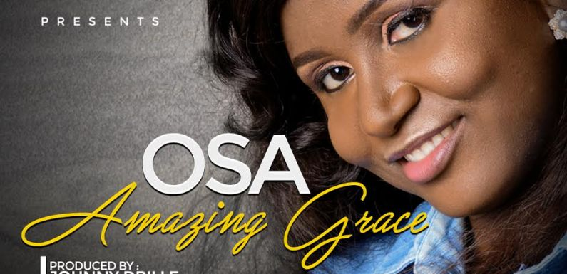 "OSA PREMIERS NEW SINGLE 'AMAZING GRACE"" (PRODUCED BY JOHNNY DRILLE) 