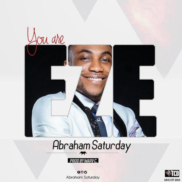 ABRAHAM SATURDAY - 247GVIBES