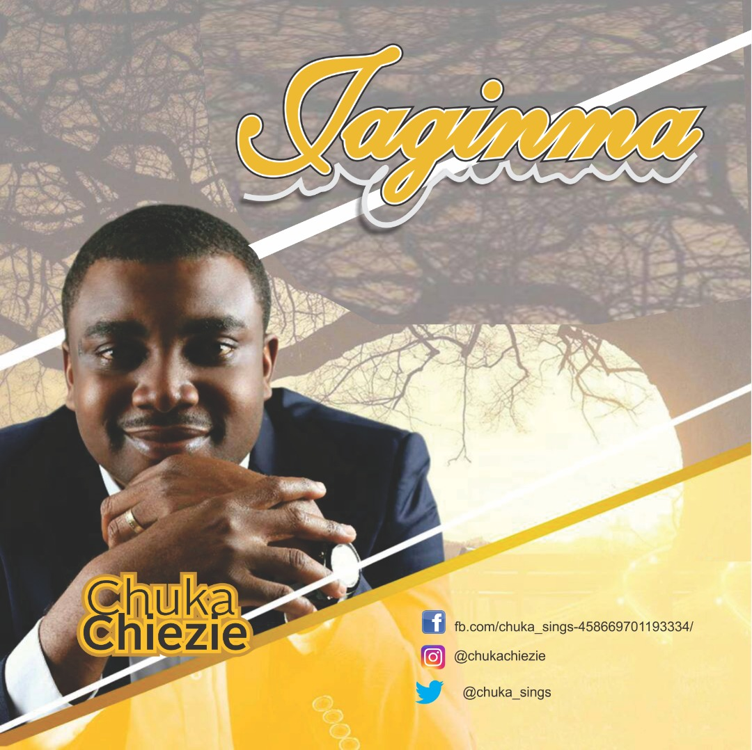 "CHUKA CHIEZIE RELEASES NEW SINGLE ""JAGINMA"" @Chuka_sings"