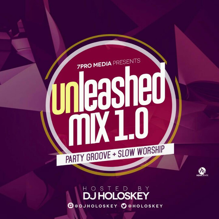 UNLEASHED MIX 1.0 - DJ HOLOSKEY