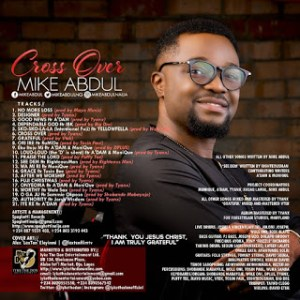 mike abdul CROSS OVER ALBUM WWW.247GVIBES.COM