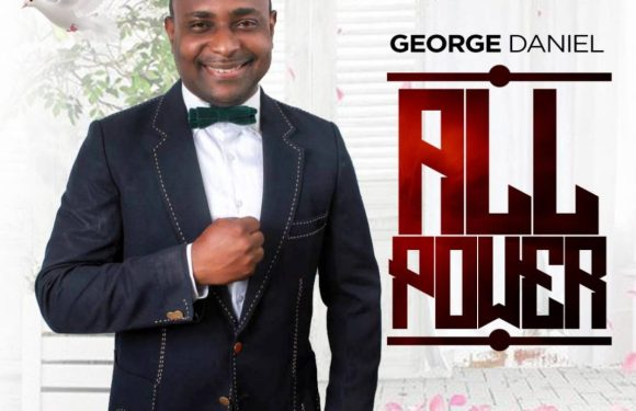 "#247GvibesFresh : George Daniel – ""All Power"" + Lyrics @IAMGEORGEDANIEL"