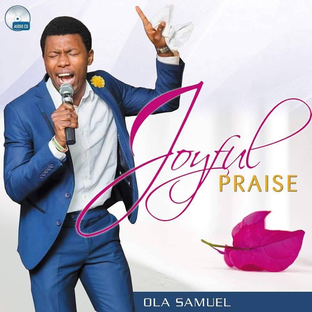#247GvibesFresh : Ola Samuel - Joyful Praise
