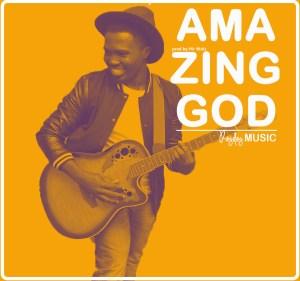 amazing GOd / RAYDAY