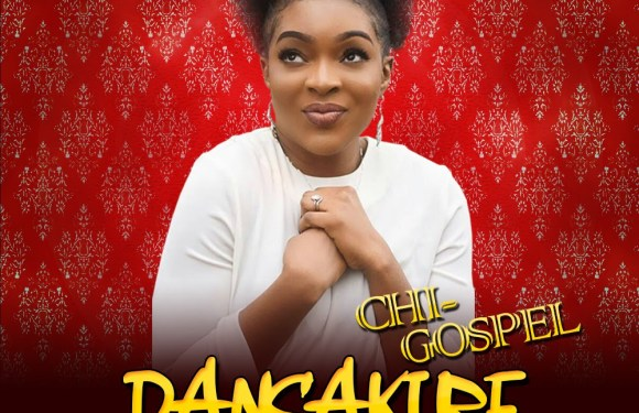 "CHI GOSPEL NEW SINGLE ""DANSAKI RE"" @IamchiGospel"
