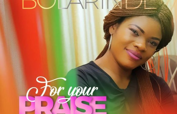 """Bolarinde RELEASES NEW SINGLE """"For Your Praise"""" @bolarindesings"""