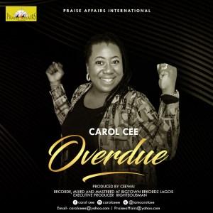 Overdue Carol Cee
