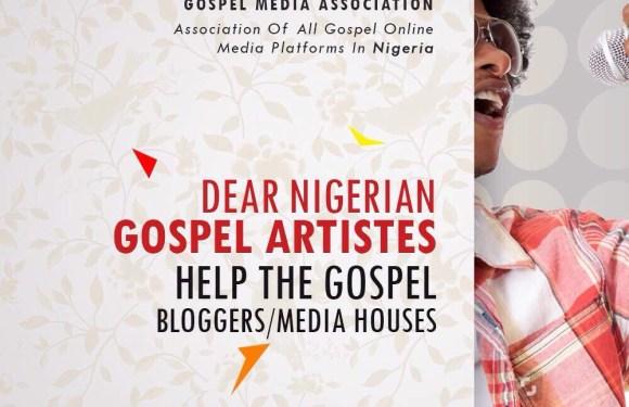 #DearGospelArtiste Help the Gospel Bloggers/ Media outfits 'Gospel Media Association cries out loud'