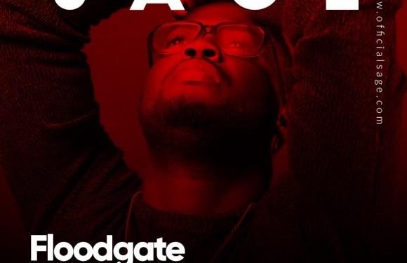 (AUDIO) : FLOODGATE -SAGE & Twcrew  [Prod Sanmi Matthew] || @sageandtwcre