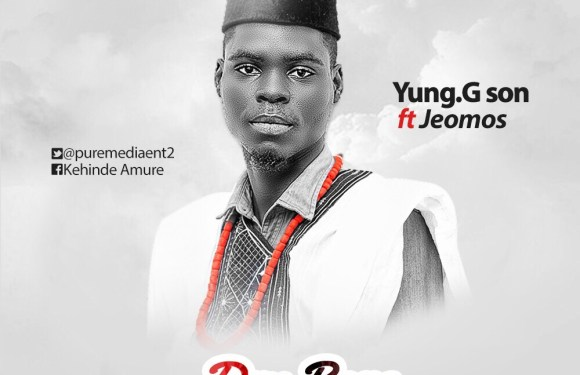 (AUDIO) : Dry Bone –  Yung.G son ft Jeomos [Mixed by Mr Trust] – @iamYoungGson