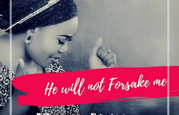 #Music : He Will Not Forsake Me (LIVE) – Dera || @deragetrude