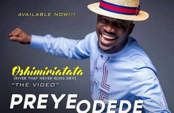 #MusicVideo: Oshimiri Atata – Preye Odede || @preyeodede