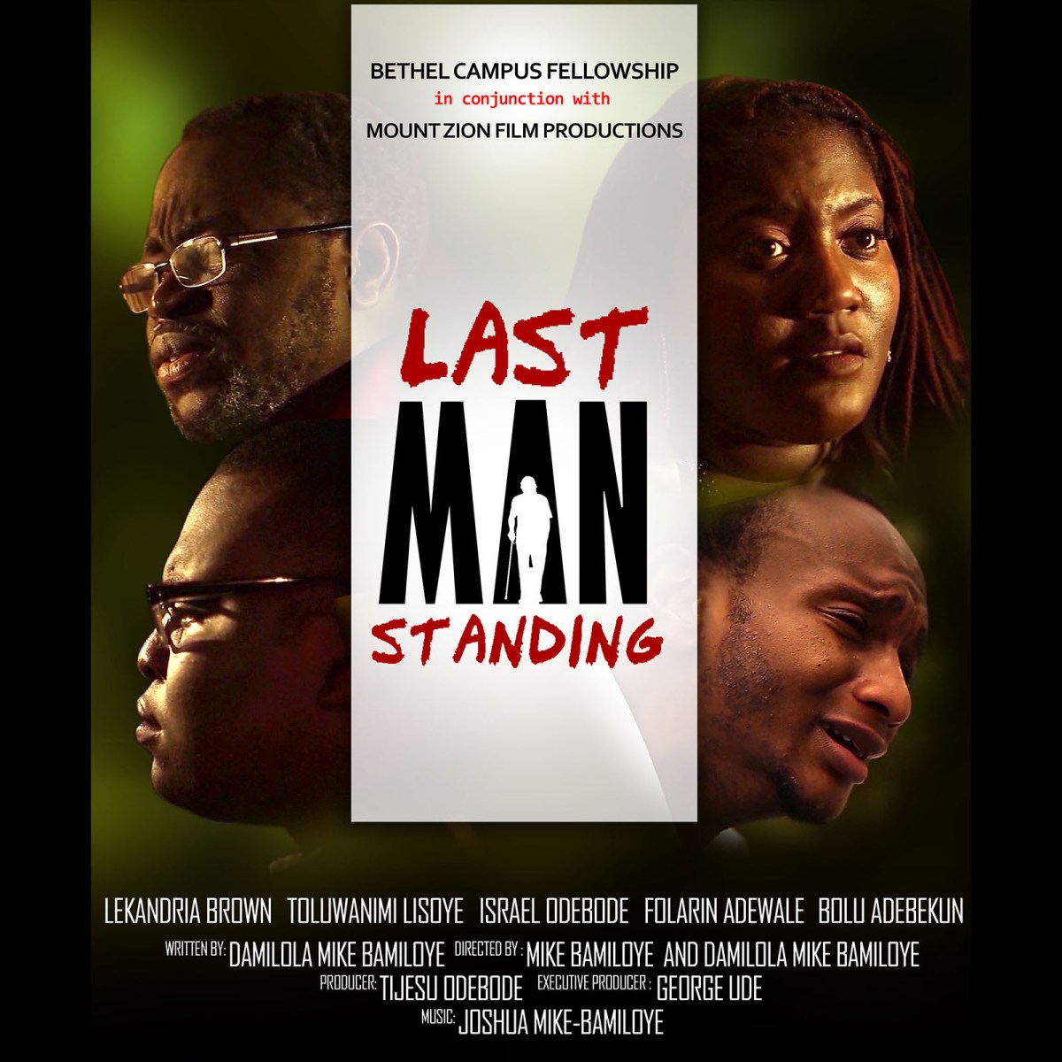 """#Movie : Mount Zion Film Productions Releases New Movie """"Last Man Standing"""" 