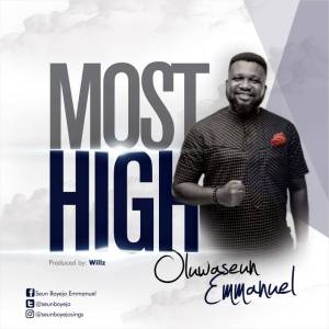 Oluwaseun Emmanuel Most High