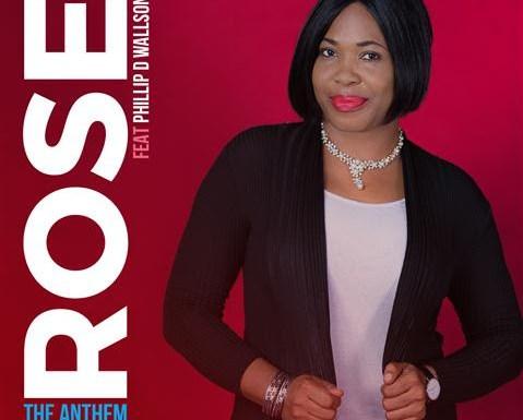 #Music : The Anthem – Rose Ft Phillip D. Wallson || @therockanation @RoseIbegbulam