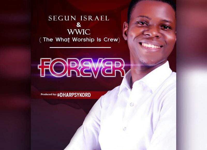 Segun Israel Forever Produced by Dharpsykord