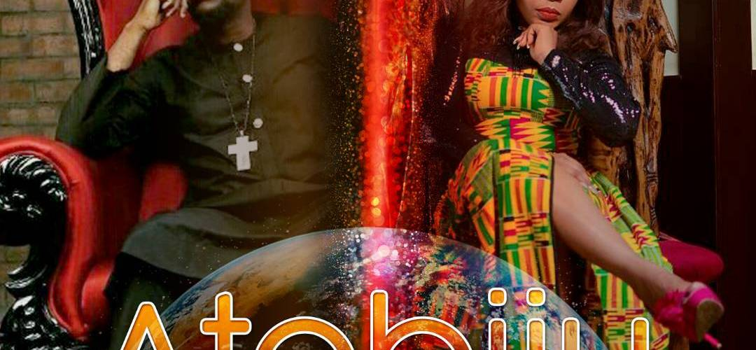 #Music : Atobiju – Tonia Shodunke Feat Mike Abdul || @toniashodunke @mikeabdulng