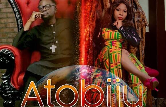 #Music : Atobiju – Tonia Shodunke Feat Mike Abdul    @toniashodunke @mikeabdulng