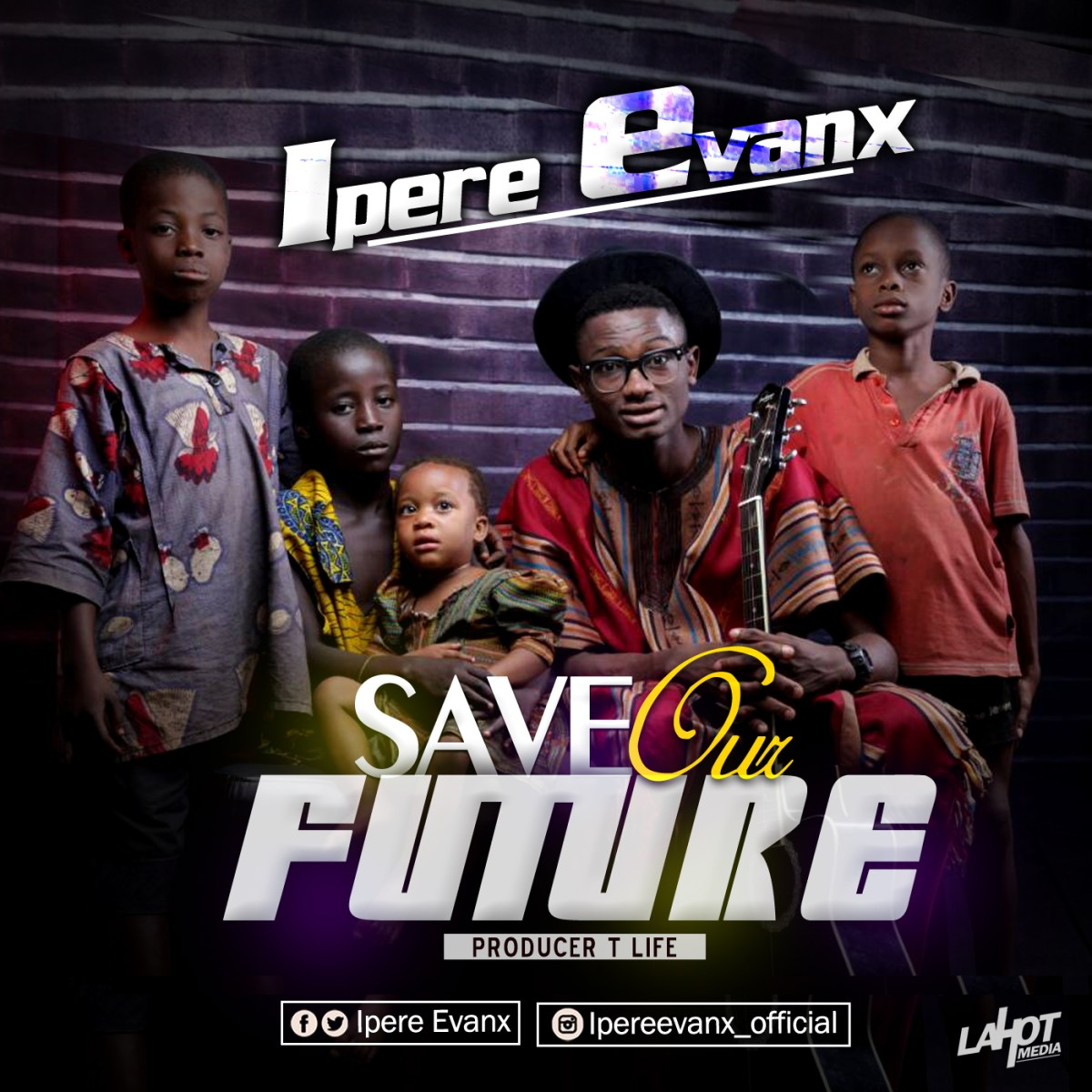#Music: Save Our Future - Ipere Evanx
