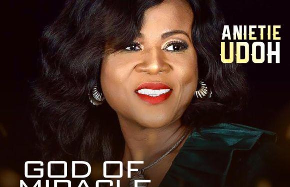 #Music : God of Miracle – Anietie Udoh Produced by Wole Oni || @anietieudo7 @iamwoleoni