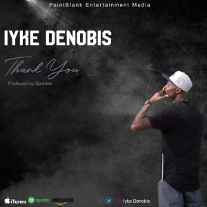 THANK YOU - IYKE DENOBIS