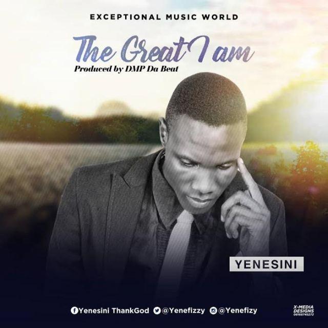 The Great I Am - Yenesini Thank God