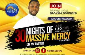PROPHET ISRAEL OLADELE OGUNDIPE HOSTS 30 MIDNIGHTS OF MASSIVE MERCY ON MY MATTER SEASON
