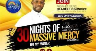 PROPHET ISRAEL OLADELE OGUNDIPE HOSTS 30 MIDNIGHTS OF MASSIVE MERCY ON MY MATTER SEASON