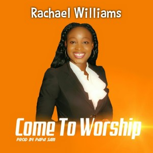 Rachael Williams - Call to worship