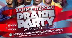 Sammie Okposo Praise Party Set To Light Up London This November! | #Sopplondonnov2018